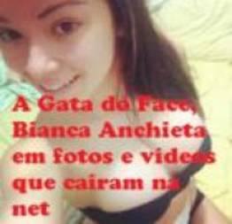 A gata do Face, Bianca Anchieta em fotos e vídeos que caíram na net