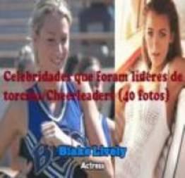 Celebridades que foram líderes de torcida/Cheerleaders (40 fotos)