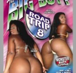 Big Butt Road Trip 8