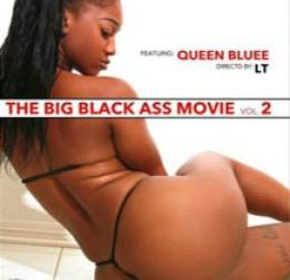 The big black ass movie #2 - brutha\'s - pornô torrent