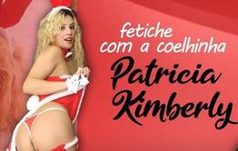 Fetiche com Patricia Kimberly