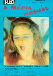 1986 - A Mafia Sexual com Leyk Du - xpornoretro